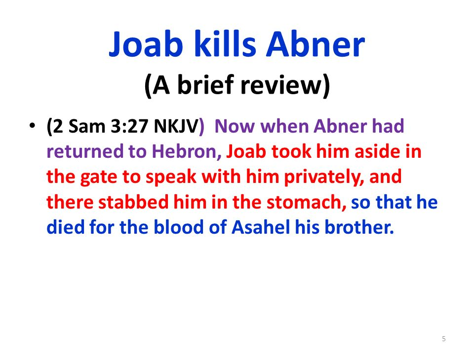 Joab kills Abner (A brief review)