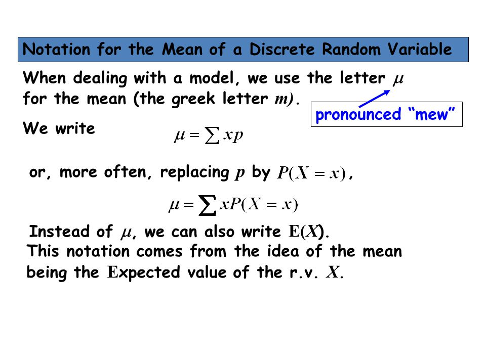 Notation for the Mean of a Discrete Random Variable