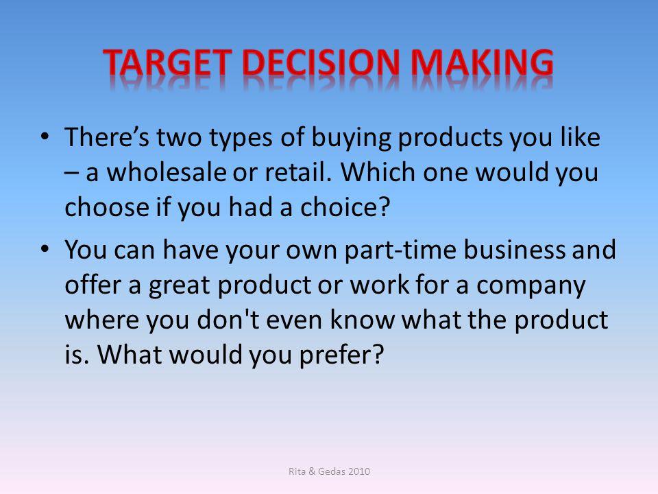 Target decision making