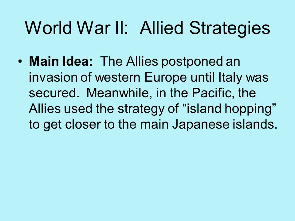 World War II: Allied Strategies