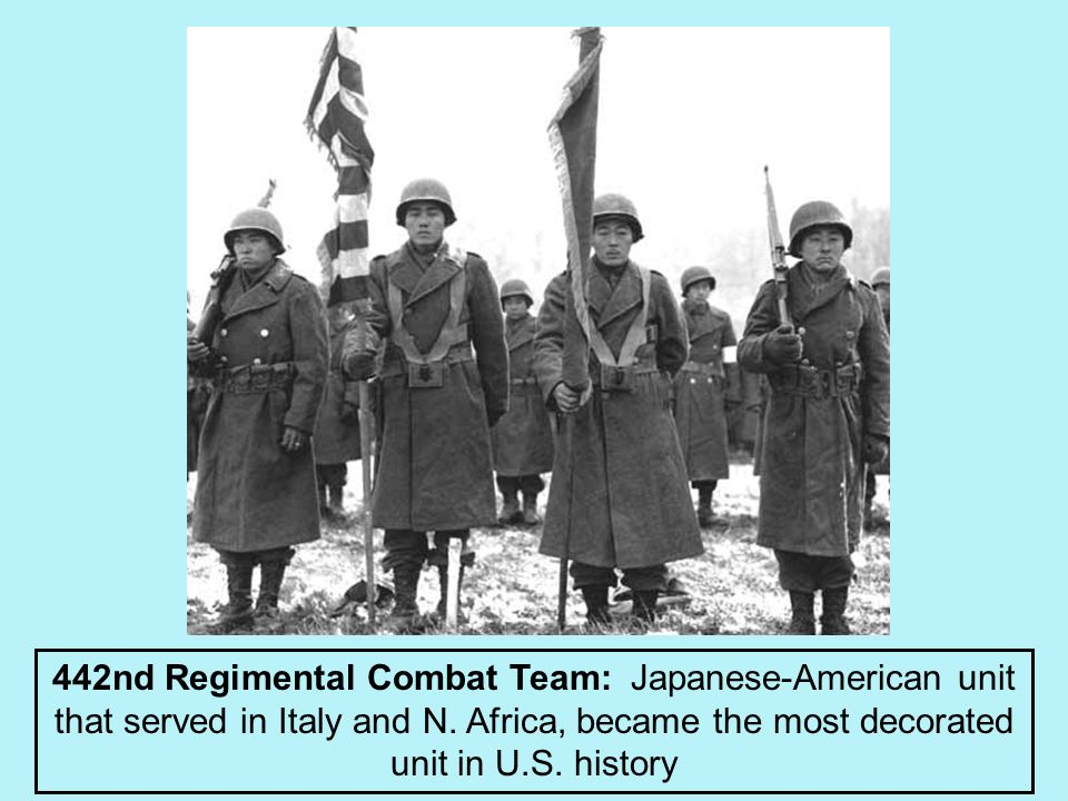 442nd Regimental Combat Team: Japanese-American unit that served in Italy and N.