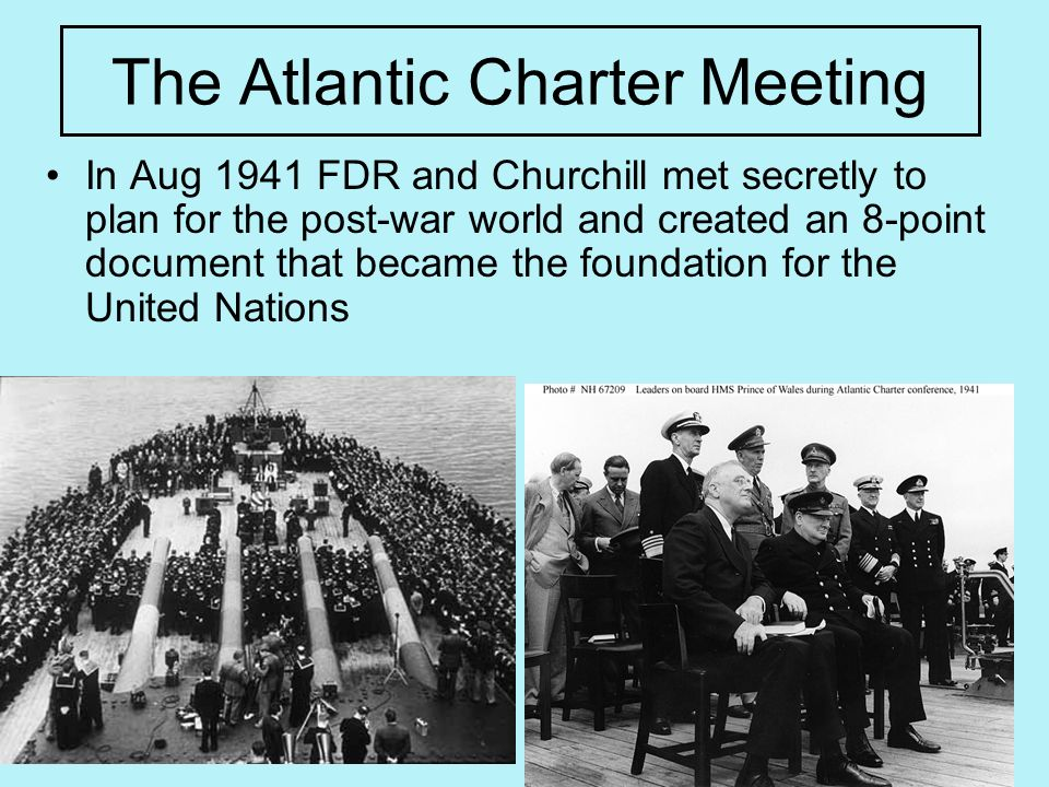 The Atlantic Charter Meeting