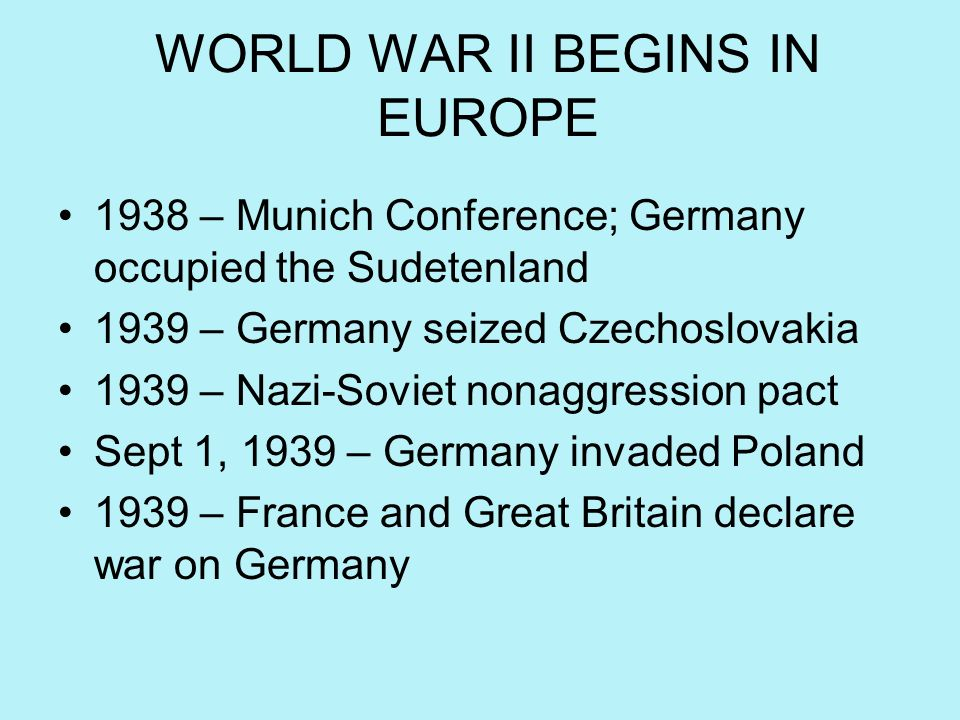 WORLD WAR II BEGINS IN EUROPE