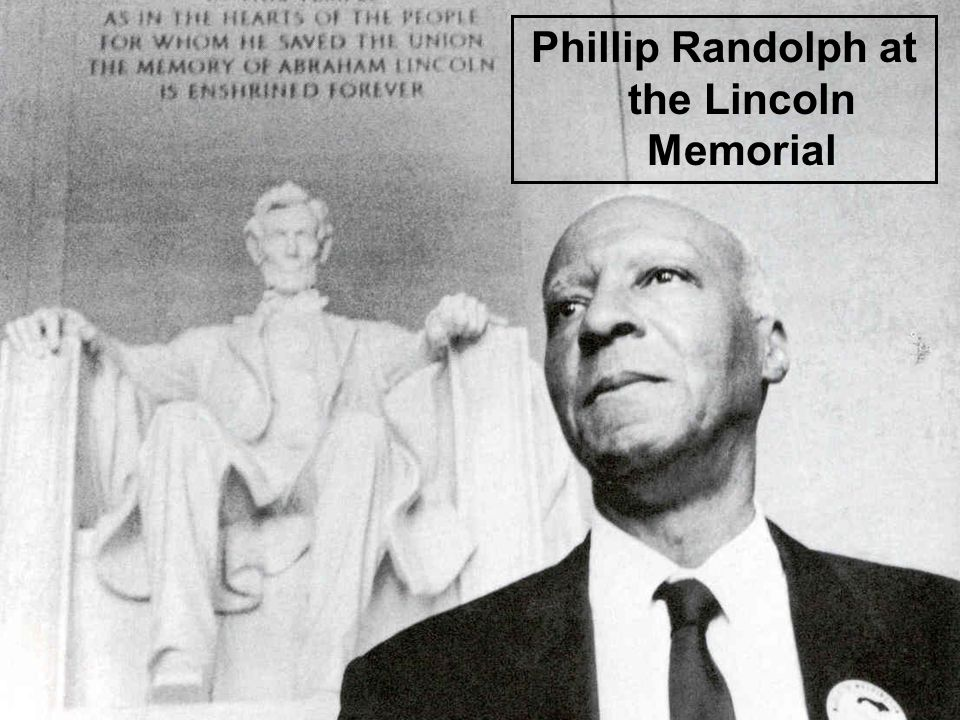 Phillip Randolph at the Lincoln Memorial