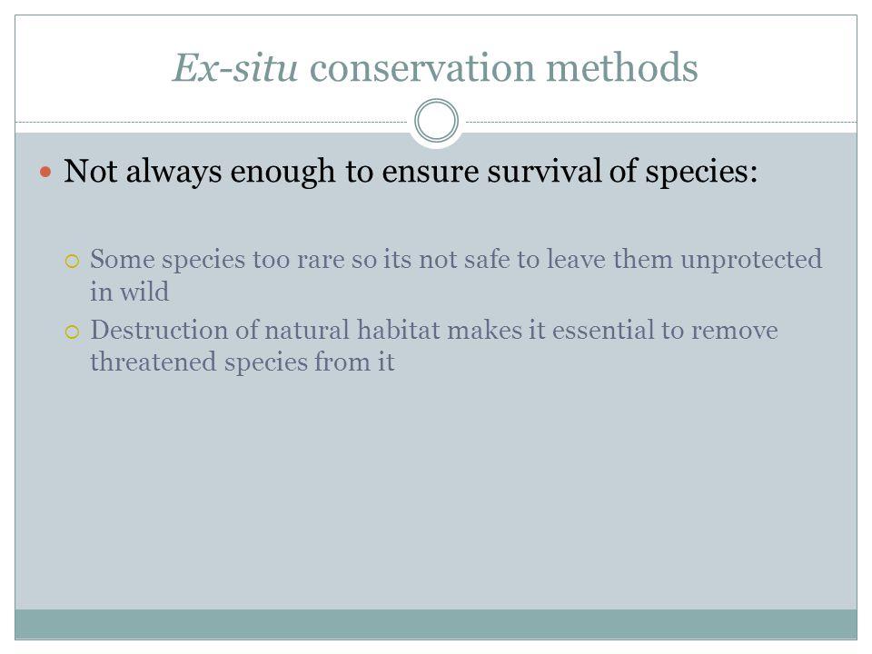 Ex-situ conservation methods