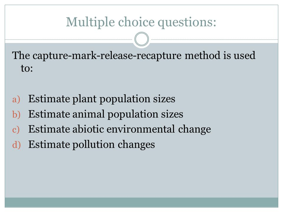 Multiple choice questions: