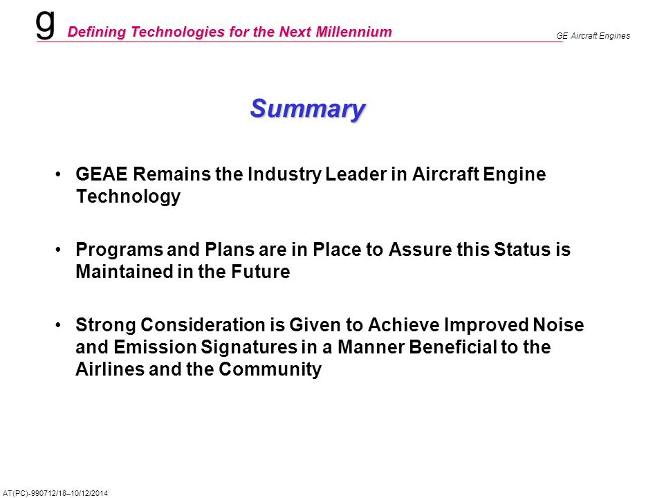 Summary GEAE Remains the Industry Leader in Aircraft Engine Technology