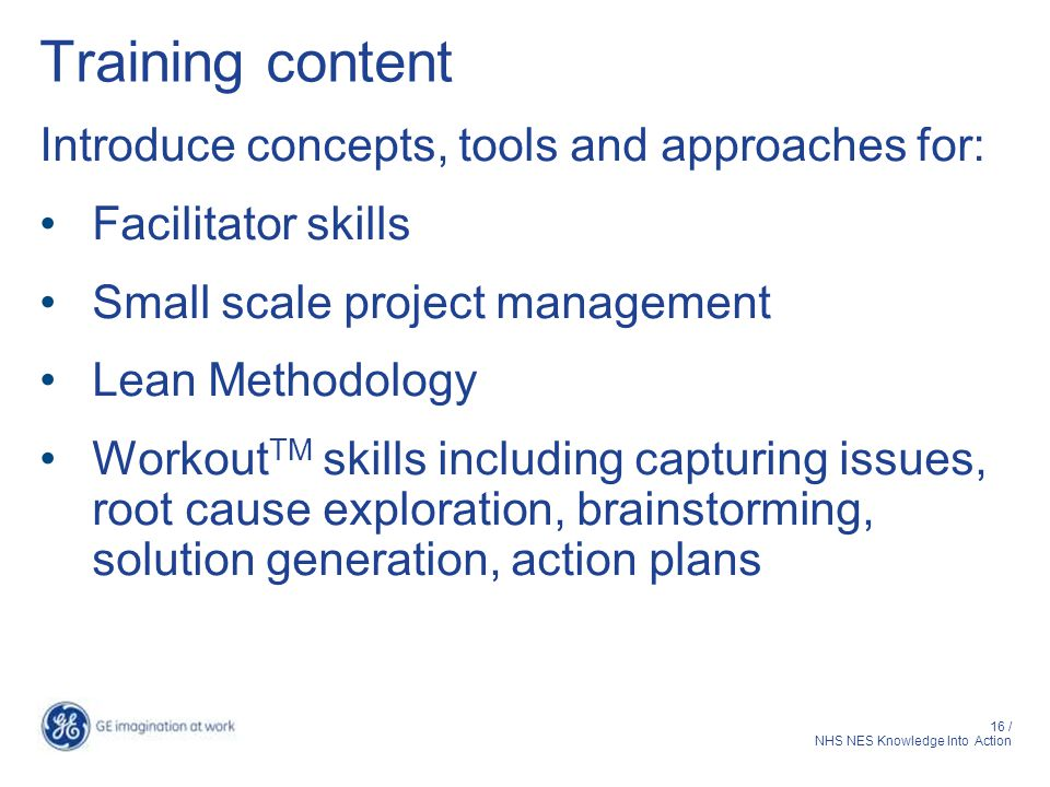 Training content Introduce concepts, tools and approaches for: