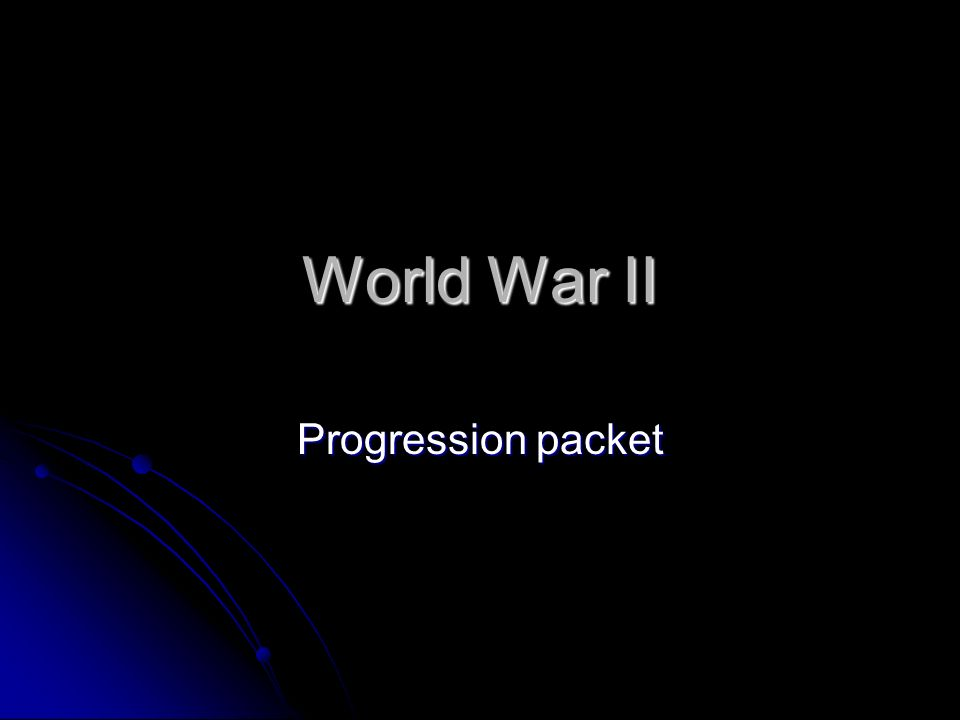World War II Progression packet