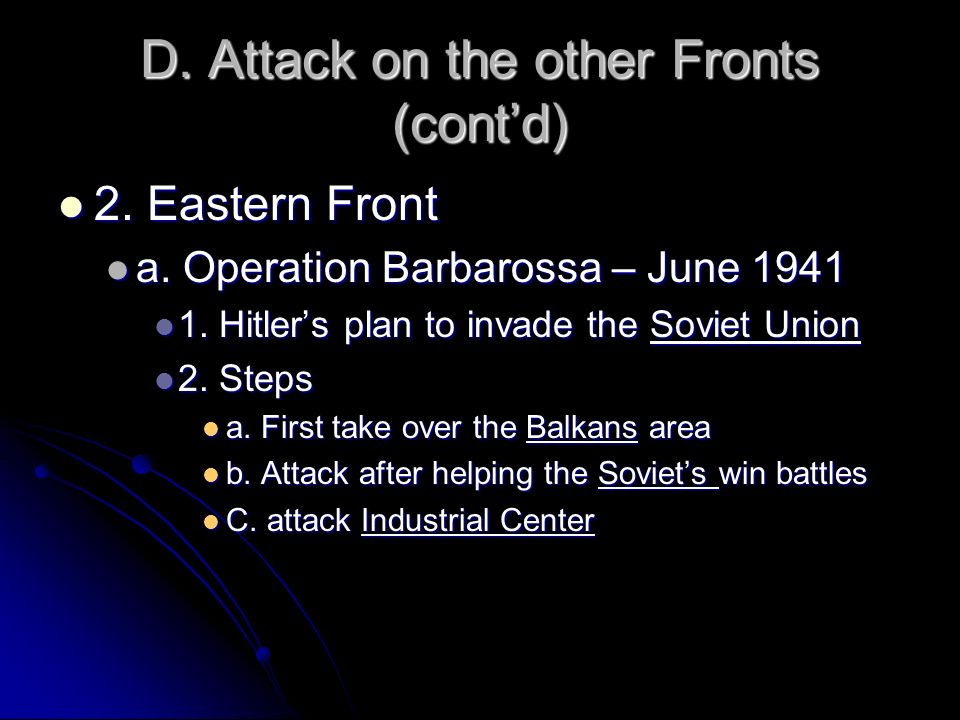 D. Attack on the other Fronts (cont'd)