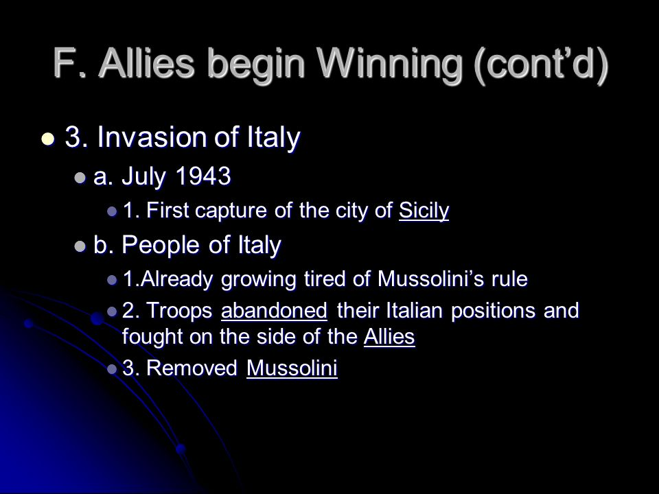 F. Allies begin Winning (cont'd)