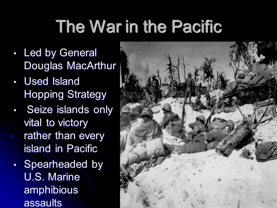 The War in the Pacific Led by General Douglas MacArthur