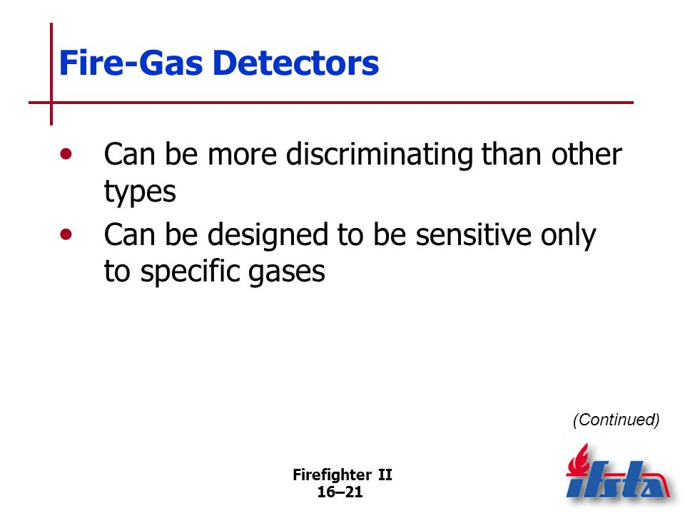 Fire-Gas Detectors Can be more discriminating than other types