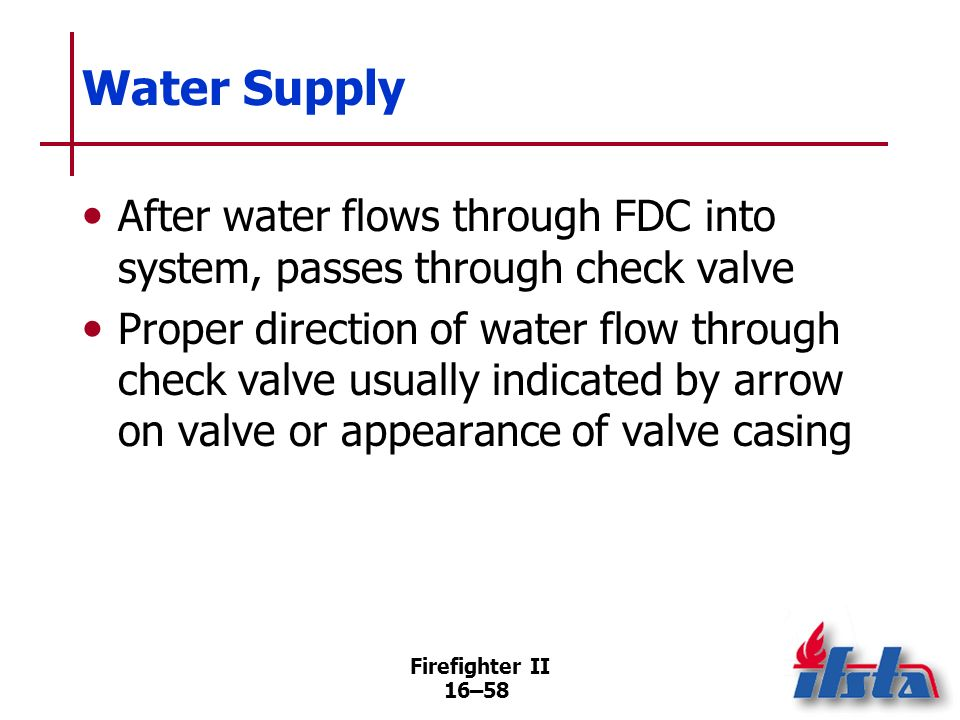 Water SupplyAfter water flows through FDC into system, passes through check valve.