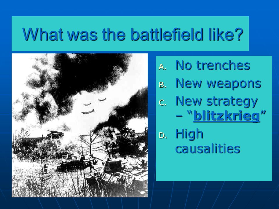 What was the battlefield like