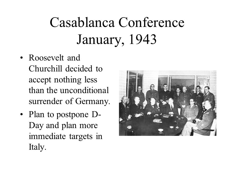 Casablanca Conference January, 1943