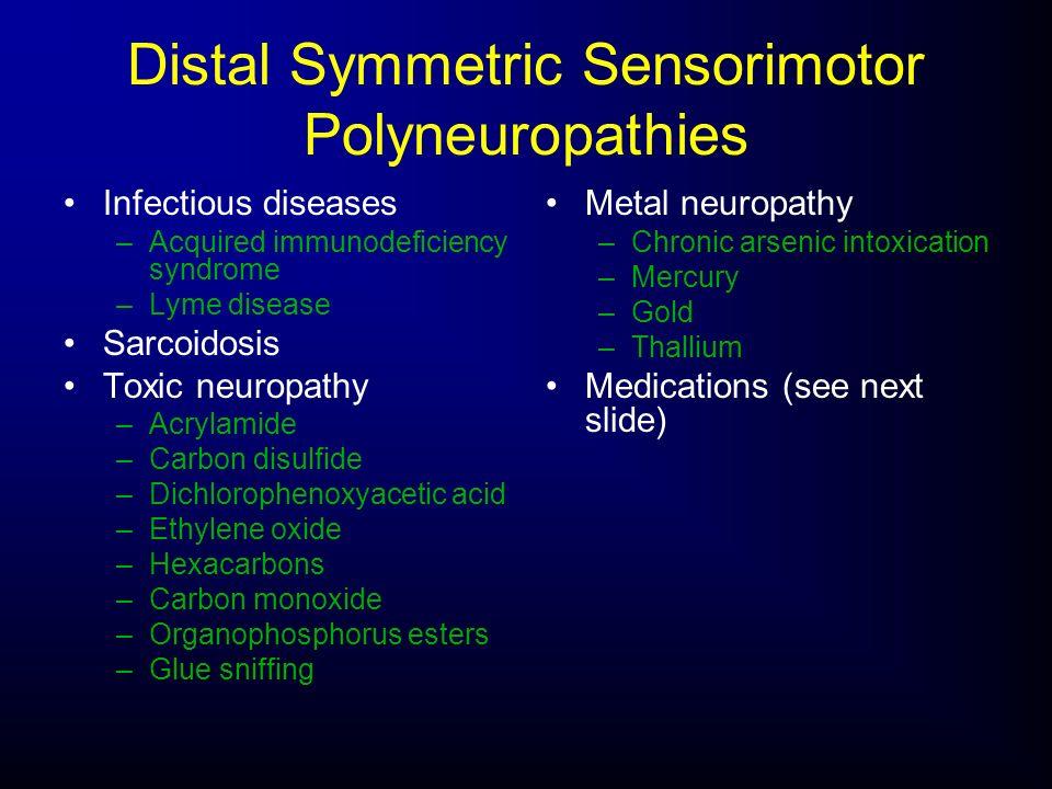 Distal Symmetric Sensorimotor Polyneuropathies