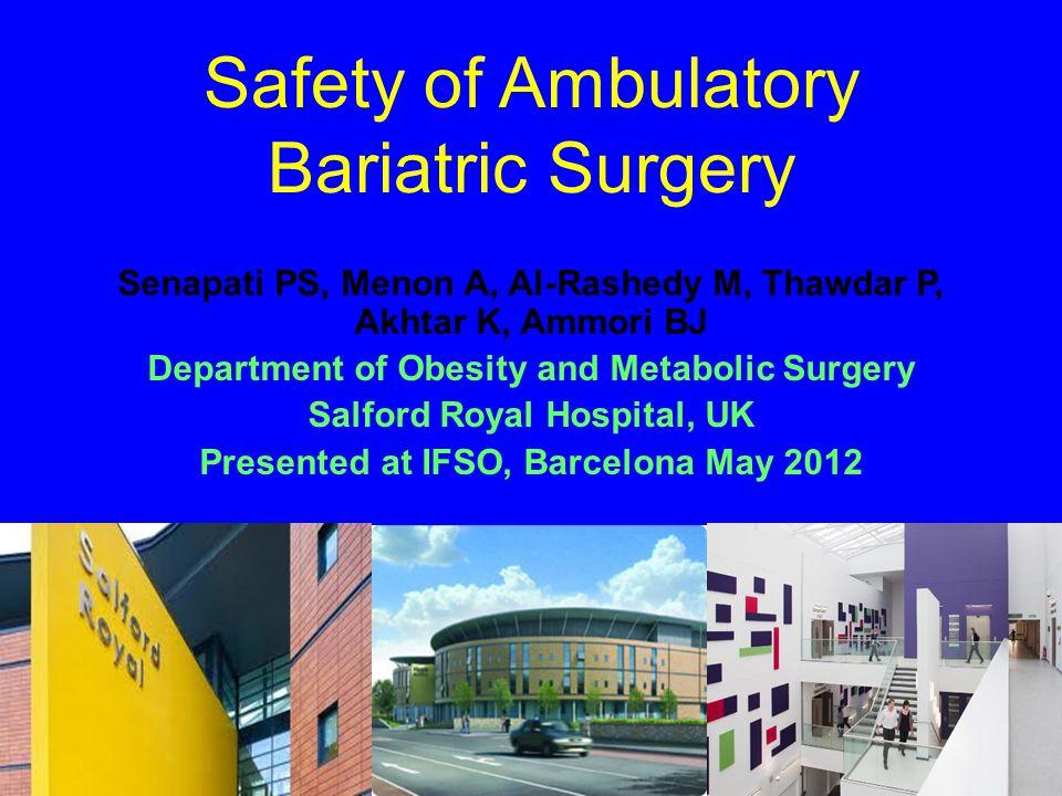 Safety of Ambulatory Bariatric Surgery