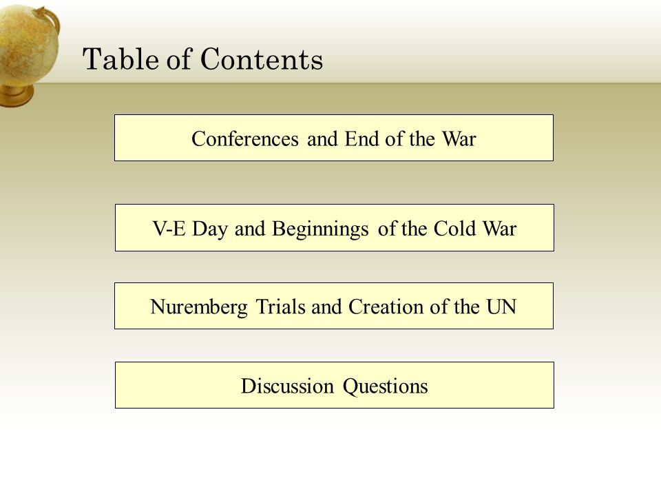 Table of Contents Conferences and End of the War
