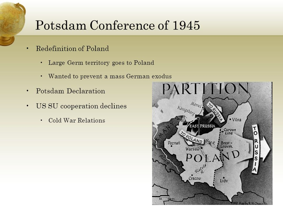 Potsdam Conference of 1945 Redefinition of Poland Potsdam Declaration