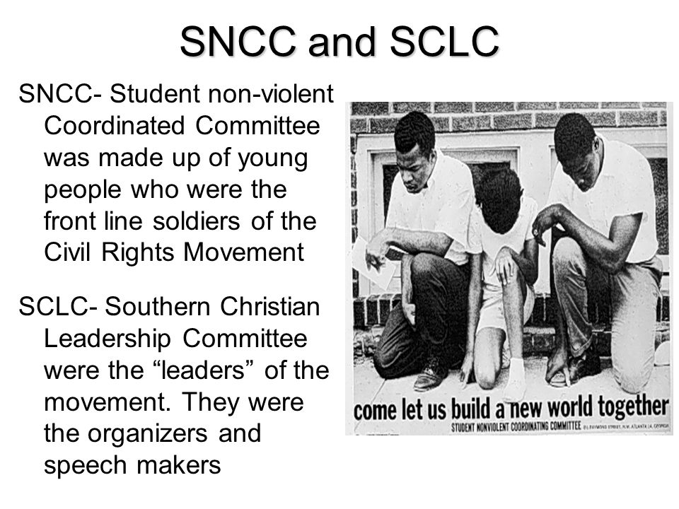 SNCC and SCLC
