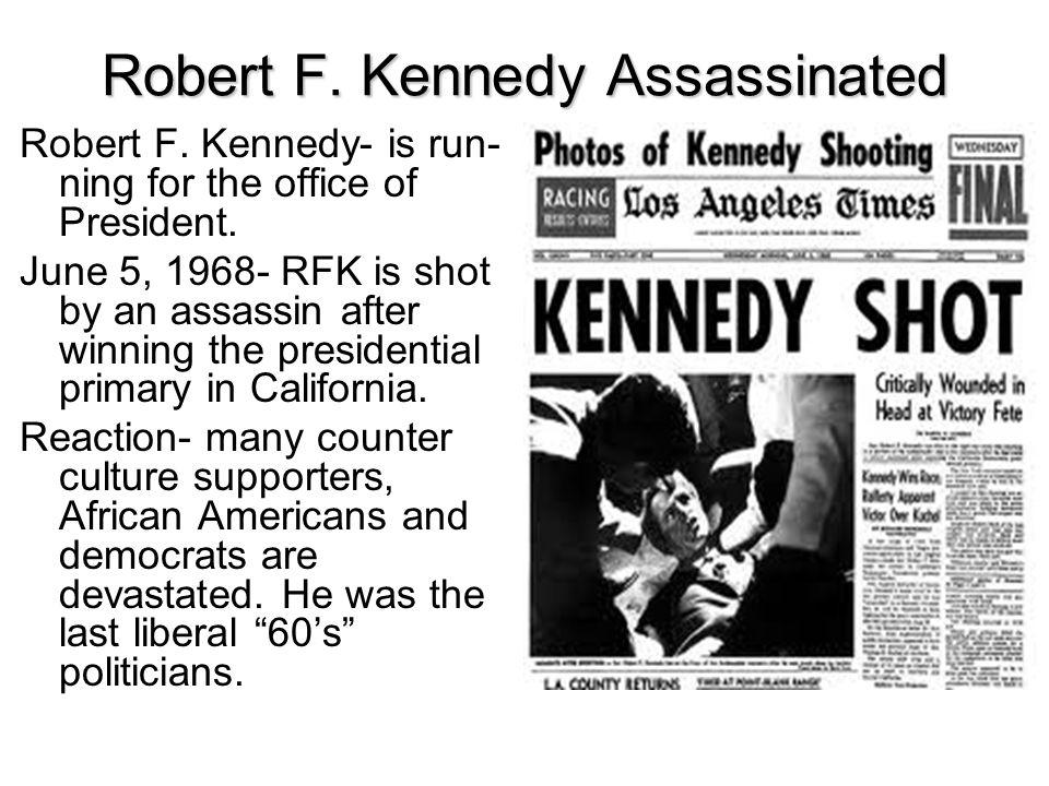 Robert F. Kennedy Assassinated