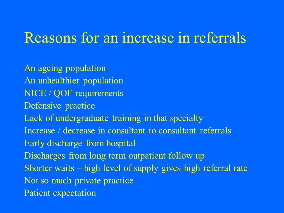 Reasons for an increase in referrals