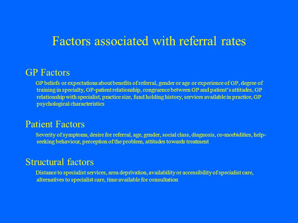 Factors associated with referral rates