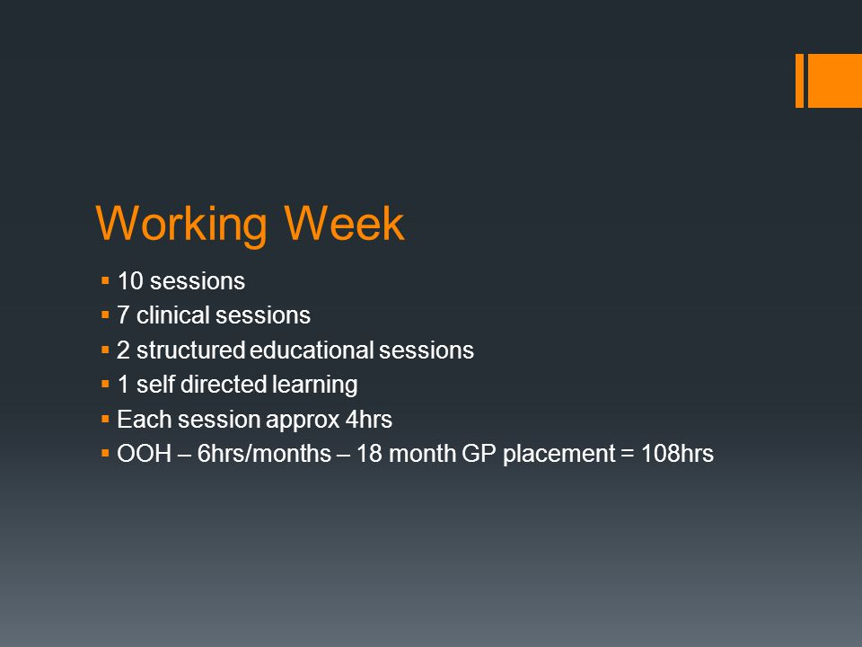 Working Week 10 sessions 7 clinical sessions