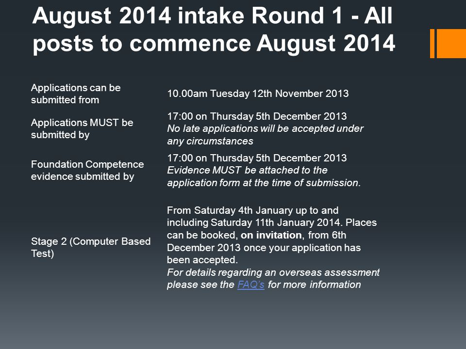 August 2014 intake Round 1 - All posts to commence August 2014