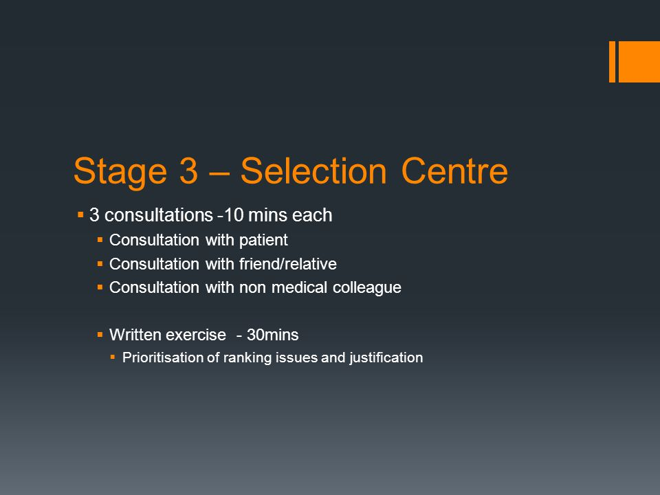 Stage 3 – Selection Centre