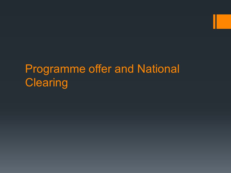 Programme offer and National Clearing