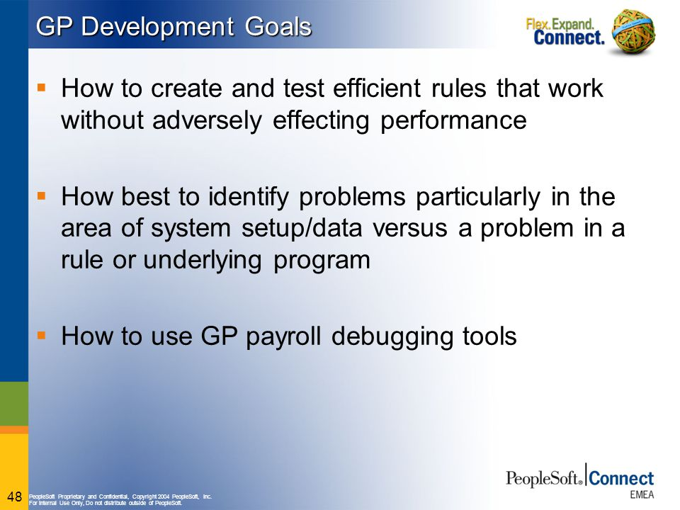GP Development Goals How to create and test efficient rules that work without adversely effecting performance.