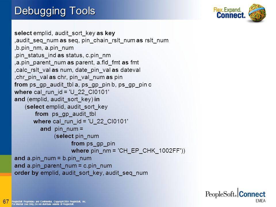 Debugging Tools select emplid, audit_sort_key as key