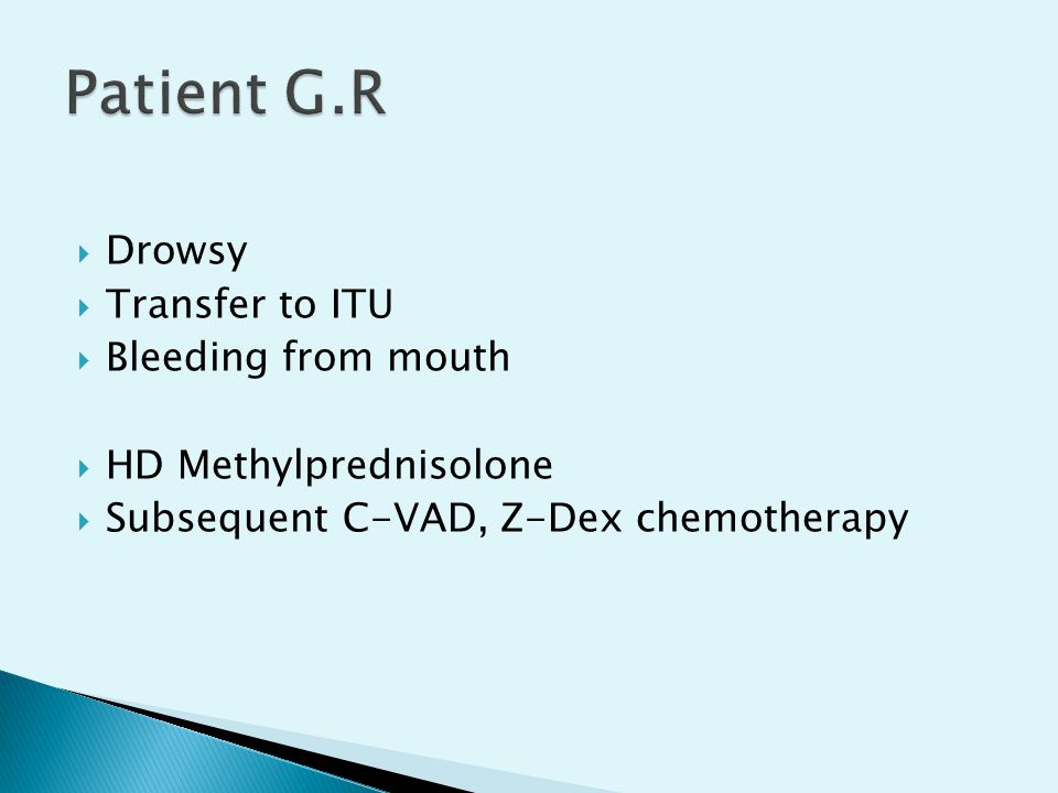 Patient G.R Drowsy Transfer to ITU Bleeding from mouth