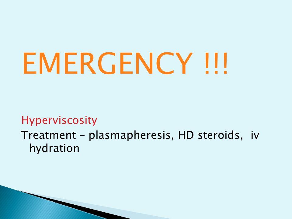 EMERGENCY !!! Hyperviscosity