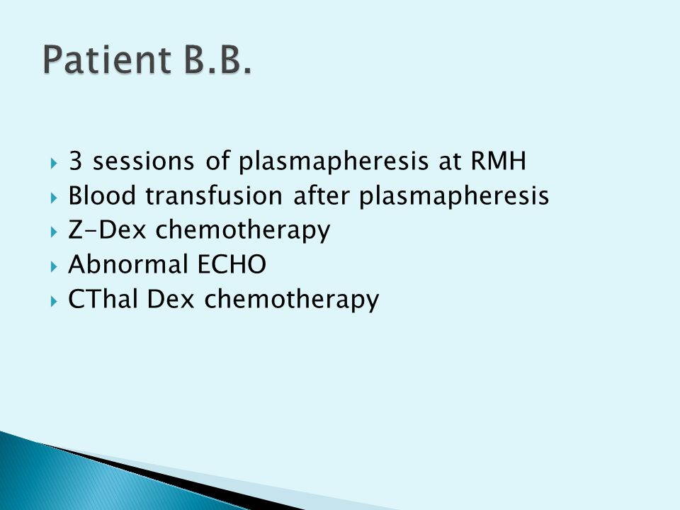 Patient B.B. 3 sessions of plasmapheresis at RMH