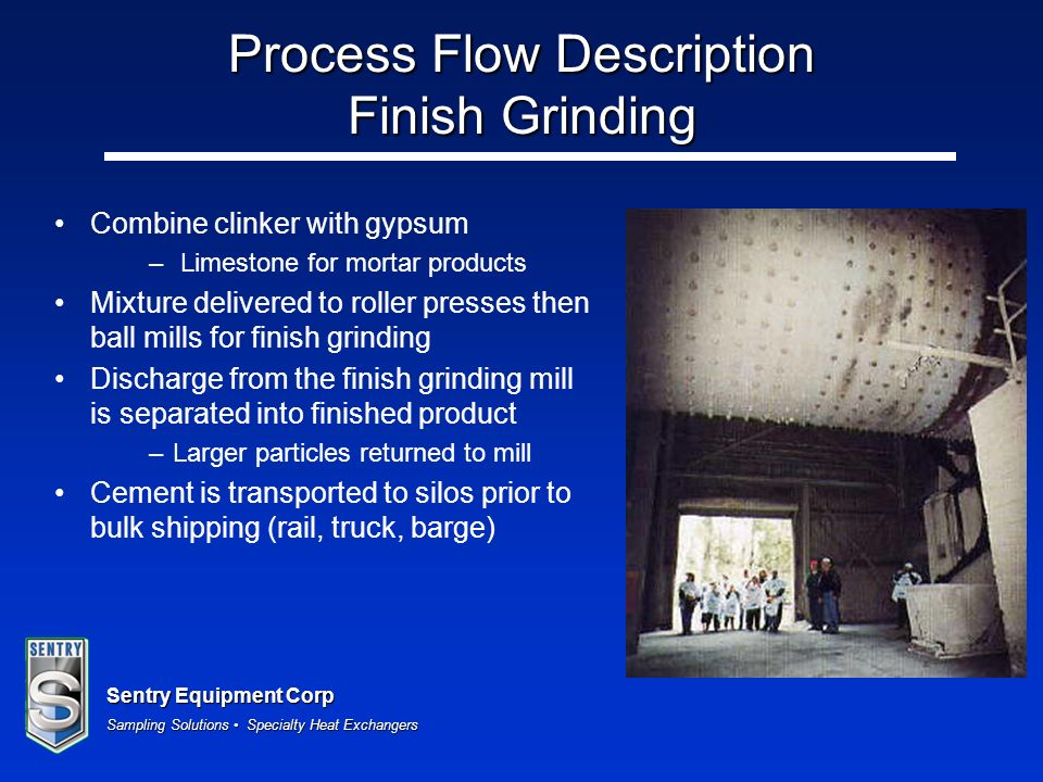 Process Flow Description Finish Grinding