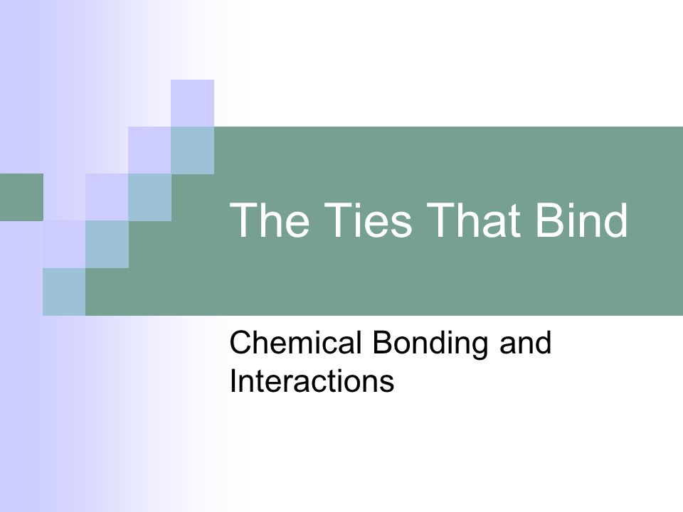 Chemical Bonding and Interactions