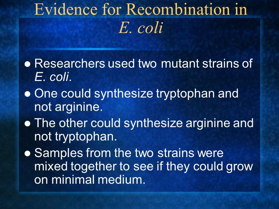 Evidence for Recombination in E. coli