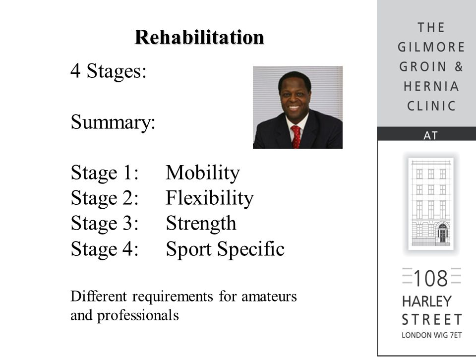 Rehabilitation 4 Stages: Summary: Stage 1: Mobility