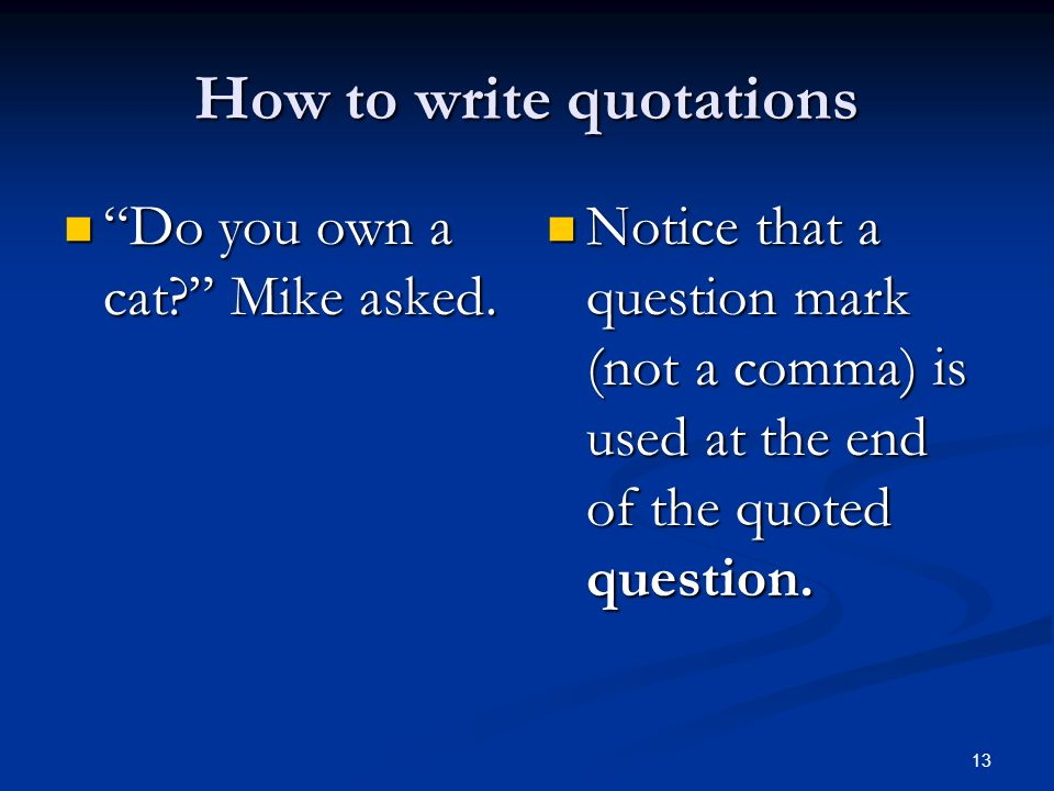 How to write quotations