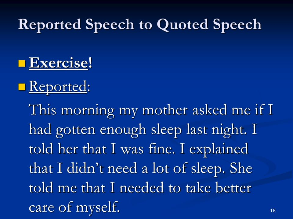 Reported Speech to Quoted Speech