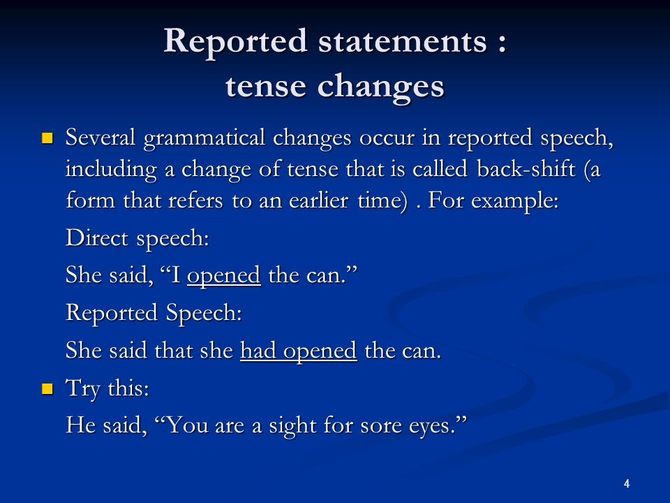 Reported statements : tense changes