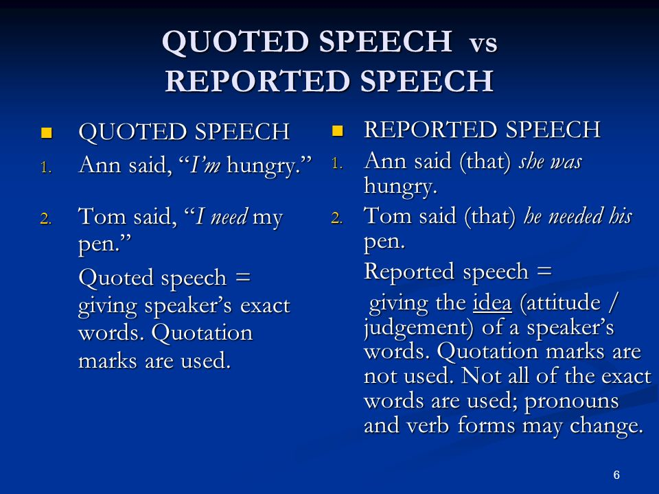 QUOTED SPEECH vs REPORTED SPEECH