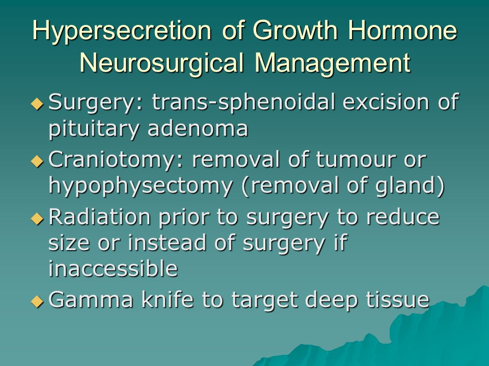 Hypersecretion of Growth Hormone Neurosurgical Management