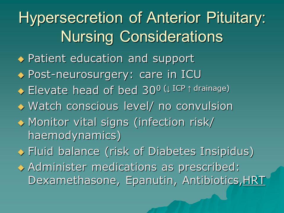 Hypersecretion of Anterior Pituitary: Nursing Considerations