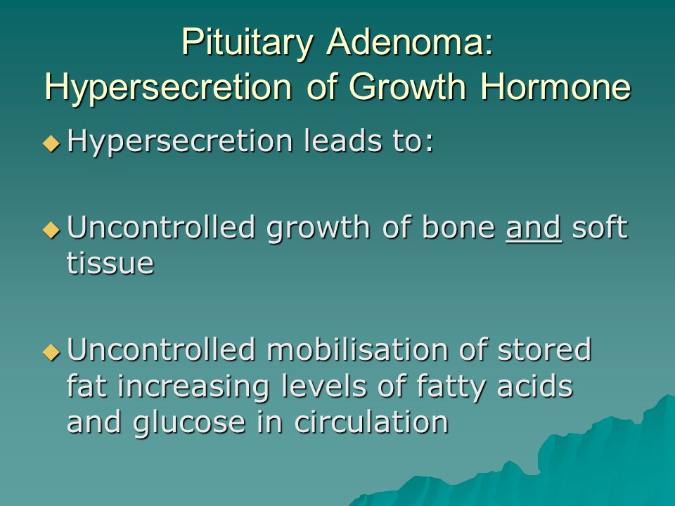 Pituitary Adenoma: Hypersecretion of Growth Hormone