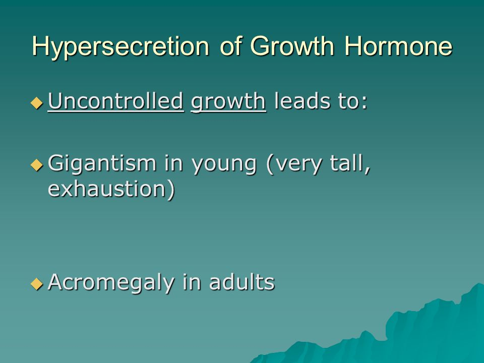 Hypersecretion of Growth Hormone