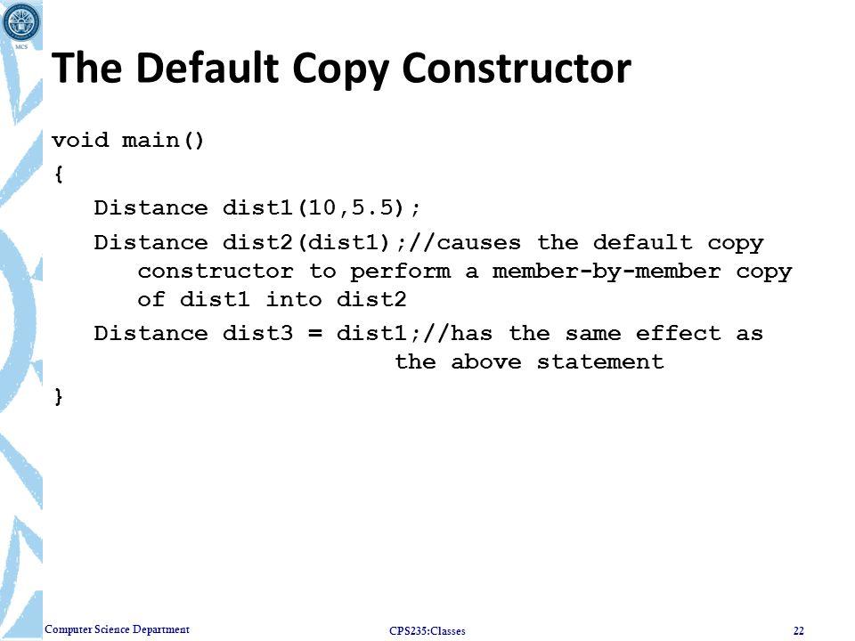 The Default Copy Constructor
